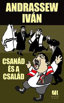 Andrassew Iván: Csanád és a család