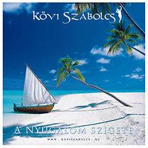 Kövi Szabolcs: A nyugalom szigete - CD