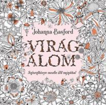 Johanna Basford: Virágálom