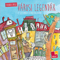 Tasnádi Emese: Városi legendák