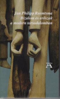 Jan Philipp Reemtsma: Bizalom és erőszak a modern társadalomban