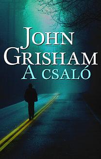 John Grisham: A csaló