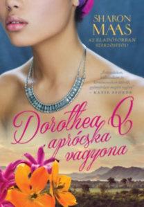 Sharon Maas: Dorothea Q aprócska vagyona