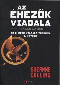 Suzanne Collins: Az éhezők viadala - Az Éhezők Viadala-trilógia 1. kötete