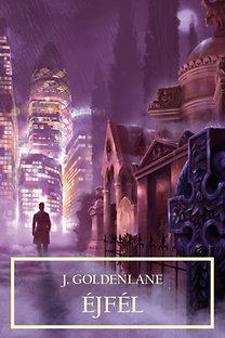 J. Goldenlane: Éjfél