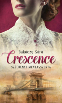 Bakóczy Sára: Crescence
