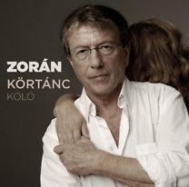 Zorán: Körtánc - Kóló - CD