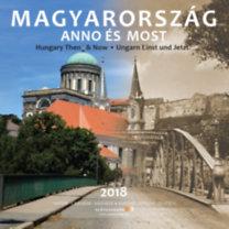 Magyarország Anno és Most - Naptár 2018