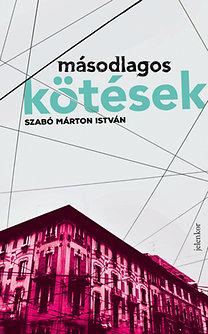 Szabó Márton István: Másodlagos kötések