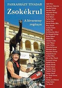 Farkasházy Tivadar: Zsokékrul - A lóverseny regénye - A lóverseny regénye