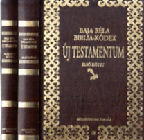 Baja Béla: Baja Béla Biblia-kódex - Új Testamentum I-II. - számozott, aláírt