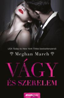 Meghan March: Vágy és szerelem