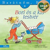 Liane Schneider; Eva Wenzel-Bürger: Bori és a kistestvér - Barátnőm, Bori 3