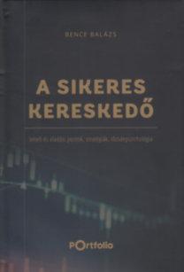 Bence Balázs: A Sikeres Kereskedő