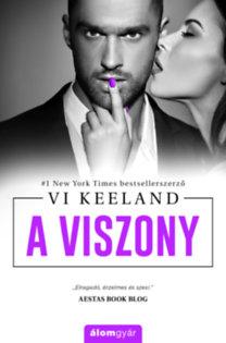 Vi Keeland: A viszony