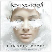 Kövi Szabolcs: Tündér - idézés - CD