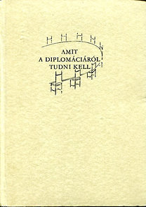 V.A. Zorin: Amit a diplomáciáról tudni kell