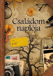 Csús Franciska (szerk.): Családom naplója