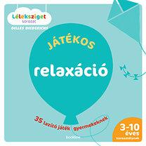 Gilles Diederichs: Játékos relaxáció - 35 lazító játék gyermekeknek