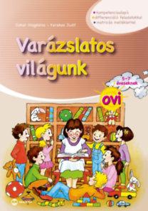 Dohar Magdolna, Kerekes Judit: Varázslatos világunk ovi 5-7 éveseknek - matricás melléklettel