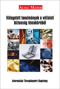 Vasvári György CISM; Lengyel Csaba: Válogatott tanulmányok a vállalati biztonság témaköréből
