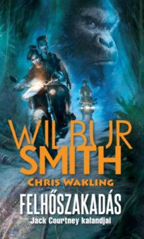 Wilbur Smith, Chris Wakling: Felhőszakadás