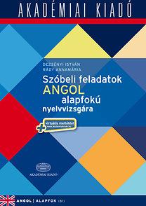 Dezsényi István  Rády Annamária  Szóbeli feladatok angol alapfokú  nyelvvizsgára ... 74da375499