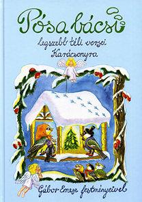Pósa Lajos: Pósa bácsi legszebb téli versei karácsonyra - Gábor Emese festményeivel