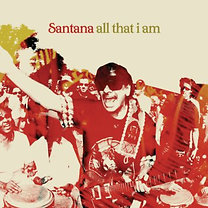 Santana: All That I Am