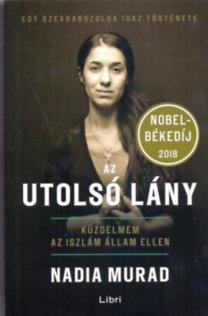 Nadia Murad: Az utolsó lány - Küzdelmem az Iszlám Állam ellen