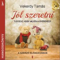 Jól szeretni - Hangoskönyv