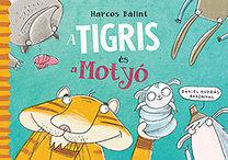 Harcos Bálint: Tigris és Motyó