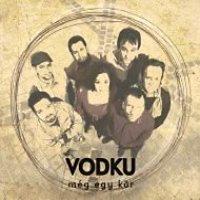 Vodku: Még egy kör - CD