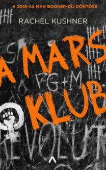 Rachel Kushner: A Mars Klub