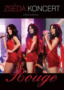 Zsédenyi Adrienn: Rouge - Zséda koncert 2009 Aréna - DVD