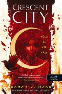 Sarah J. Maas: Crescent City - Föld és vér háza