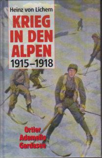 Krieg in den Alpen 1915-1918 I-III.