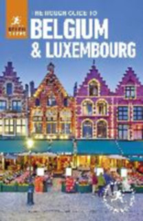 Rough, Guides - Lee, Phil - Trott, Victoria: The Rough Guide to Belgium and Luxembourg
