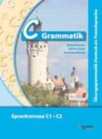 Buscha, Anne - Szita, Szilvia - Raven, Susanne: C-Grammatik