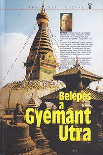 Láma Ole Nydahl: Belépés a Gyémánt Útra
