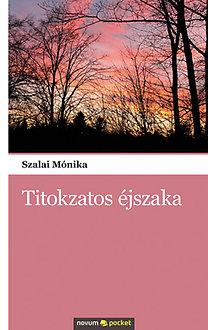 Szalai Mónika: Titokzatos éjszaka