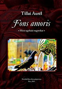Tillai Aurél: Fons amoris - Húsz egyházi vegyeskar