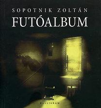 Sopotnik Zoltán: Futóalbum