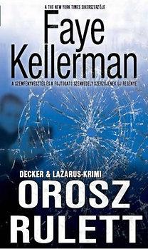 Faye Kellerman: Orosz rulett - Decker & Lazarus-krimi
