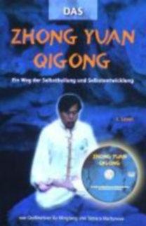 Xu Mingtang: Zhong Yuan Qigong 1.Level - Ein Weg der Selbstheilung und Selbsterkenntnis. Mit Workshop-DVD