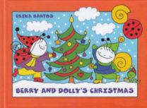 Bartos Erika: Berry and Dolly's Christmas