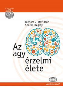 Richard Davidson; Sharon Begley: Az agy érzelmi élete