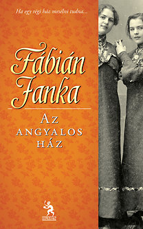 Fábián Janka: Az angyalos ház