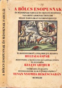 Heltai Gáspár: A bölcs Esopusnak és másoknak fabulái (I. kiadás, számozott)
