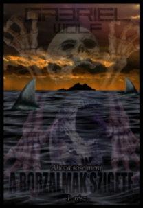 Gabriel Wolf: A borzalmak szigete